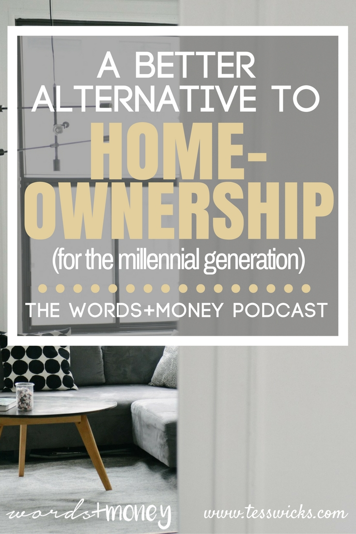 Love this! A Better Alternative to Becoming a Homeowner (especially if you're a millennial in need of savings, cashflow, and flexibility!) This was such an informative interview and helped me re-think my future goal of buying a home. Thanks for pinning!
