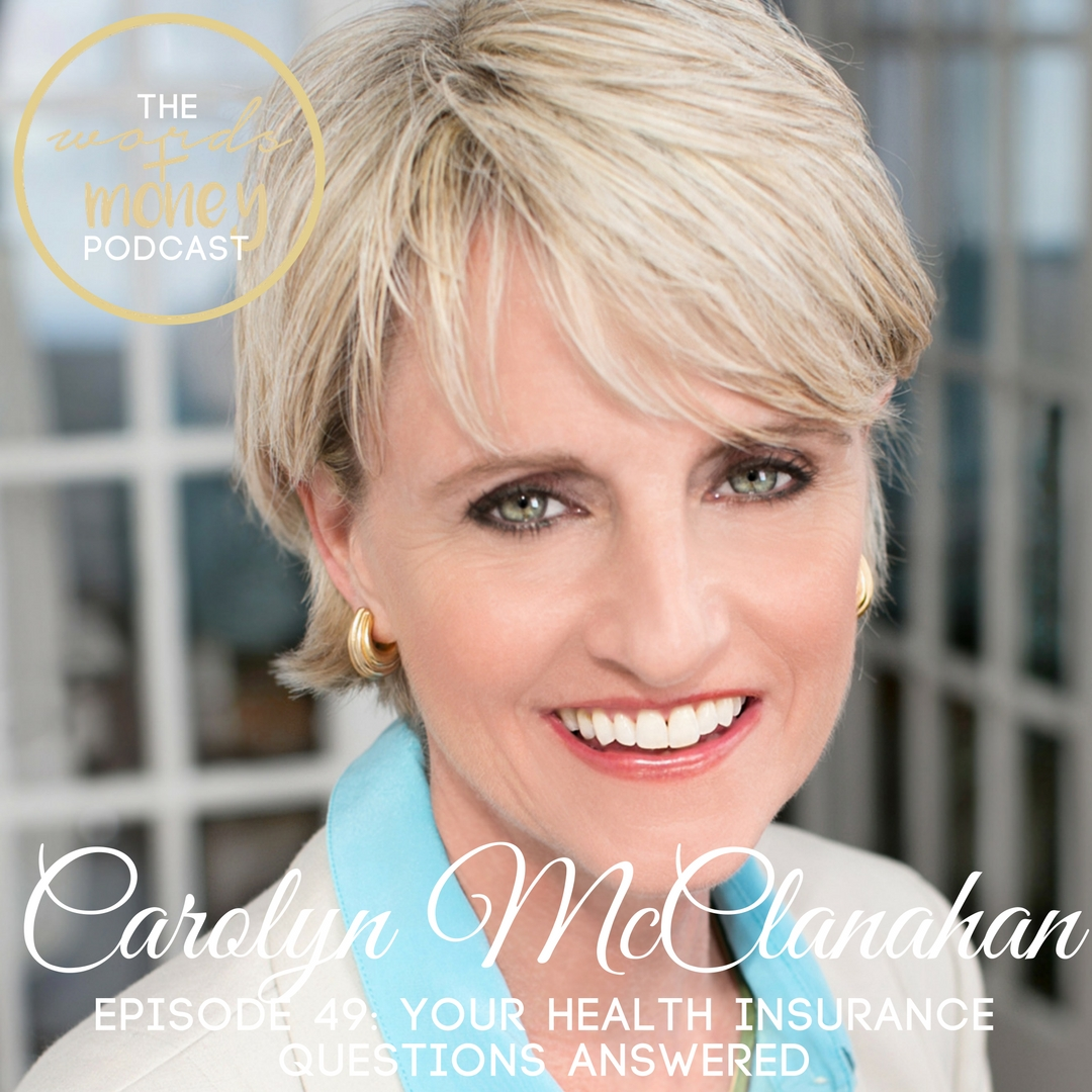 WM 048 Your Health Insurance Questions, Answered with Carolyn McClanahan.jpg