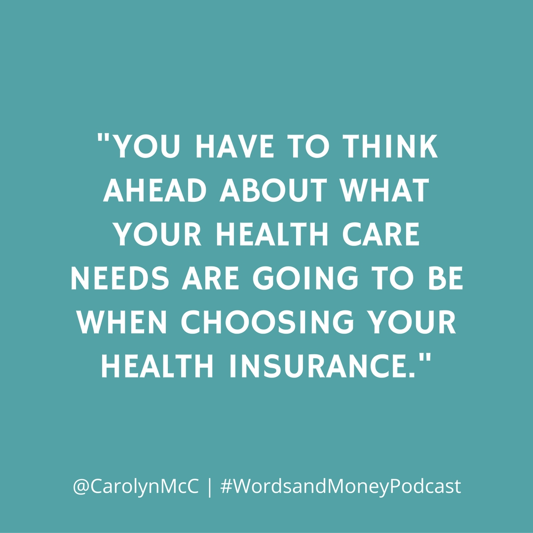 Your Health Insurance Questions Answered with Dr. Carolyn McClanahan on the Words and Money Podcast