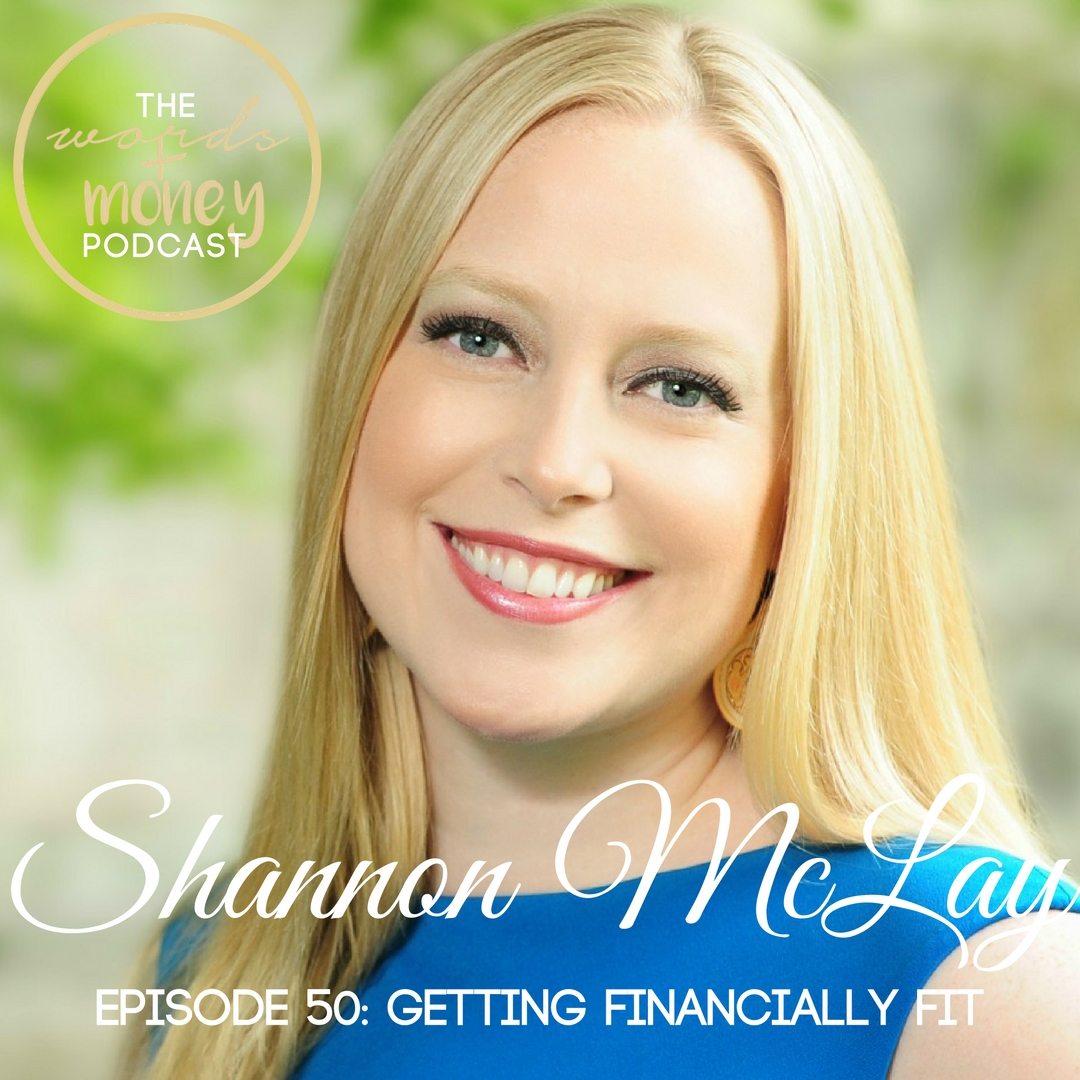 WM 050 Getting Financially Fit with Shannon McLay.jpg