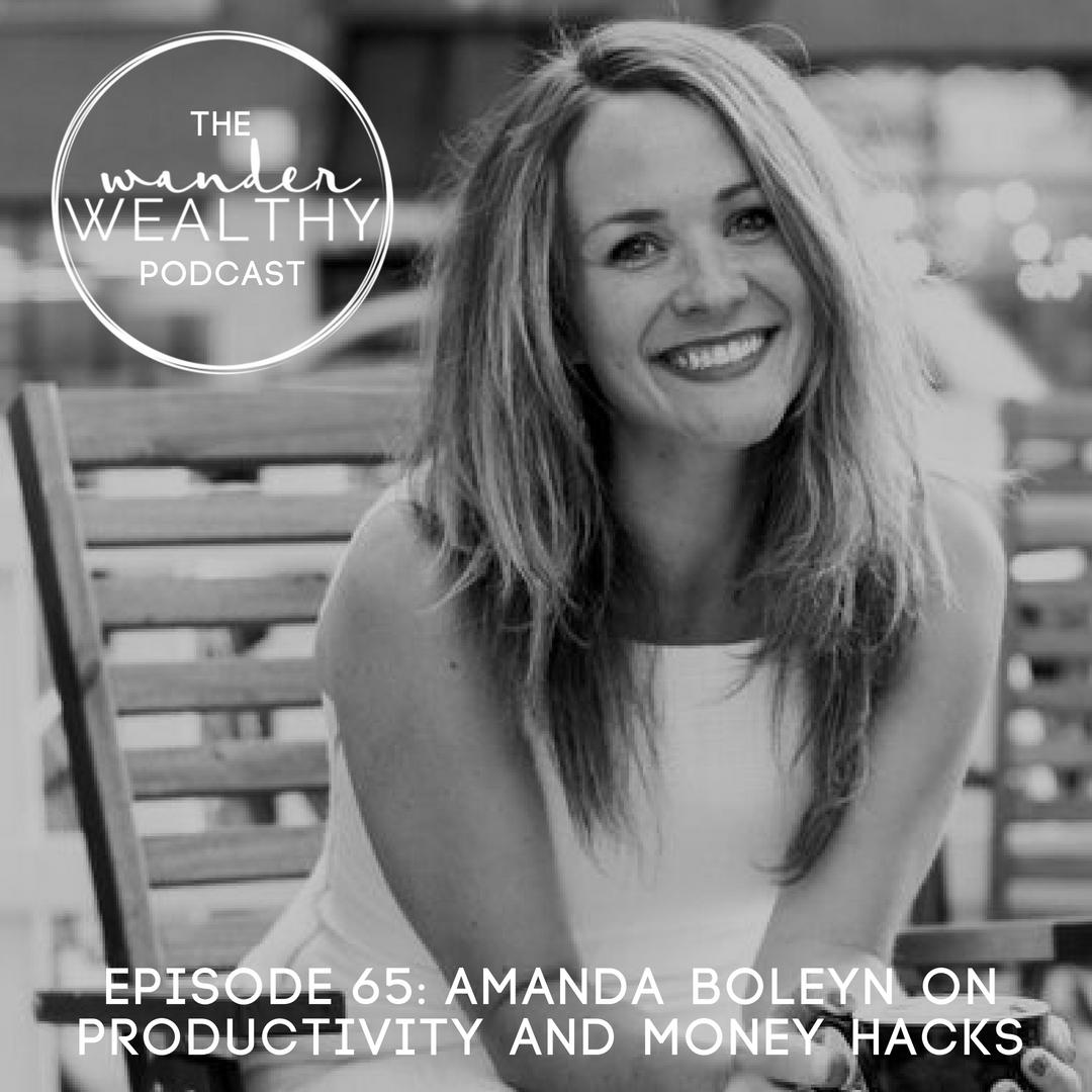 WW 065 Amanda Boleyn on Productivity and Money Hacks