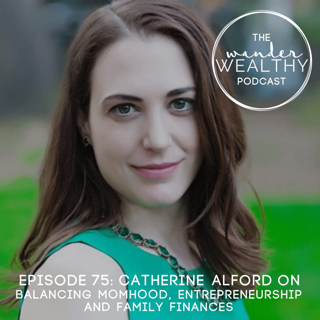 WW075 Balancing Momhood, Entrepreneurship, and family finances with Catherine Alford-min.png