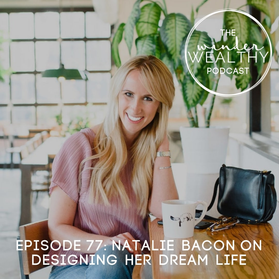 WW077 Design Your Dream Life with Natalie Bacon-min.jpg