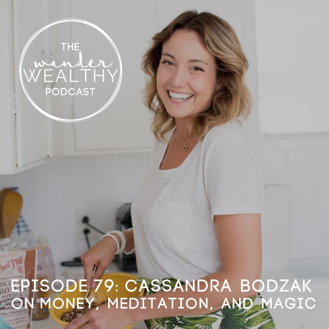 WW079 Money, Meditation and Magic with Cassandra Bodzak.jpg
