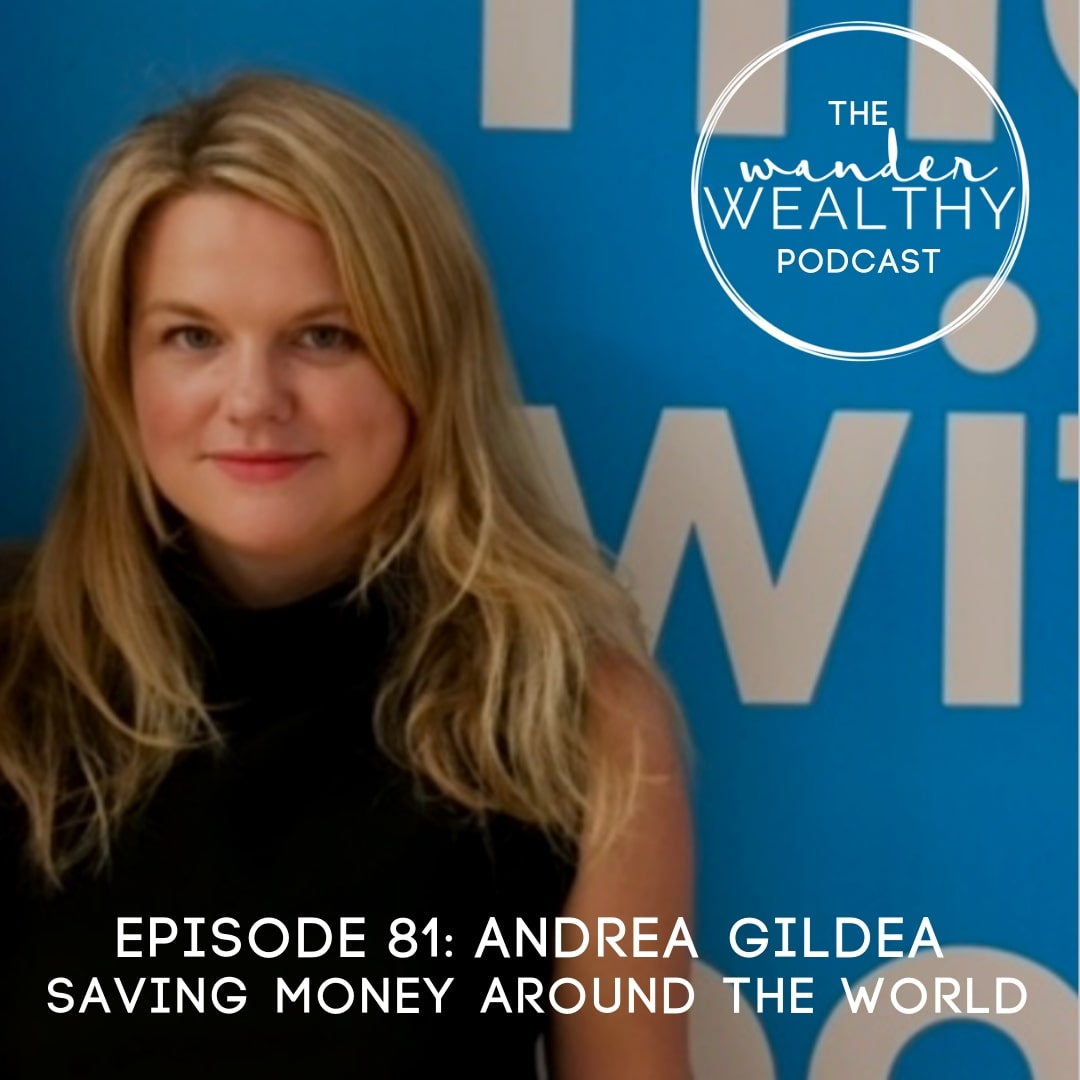 WW081 Saving Money Around The World with Andrea Gildea-min.jpg