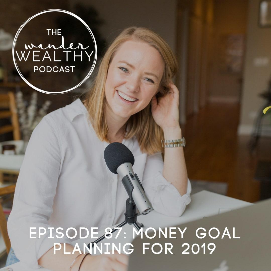 WW087 Money Goal Planning for 2019