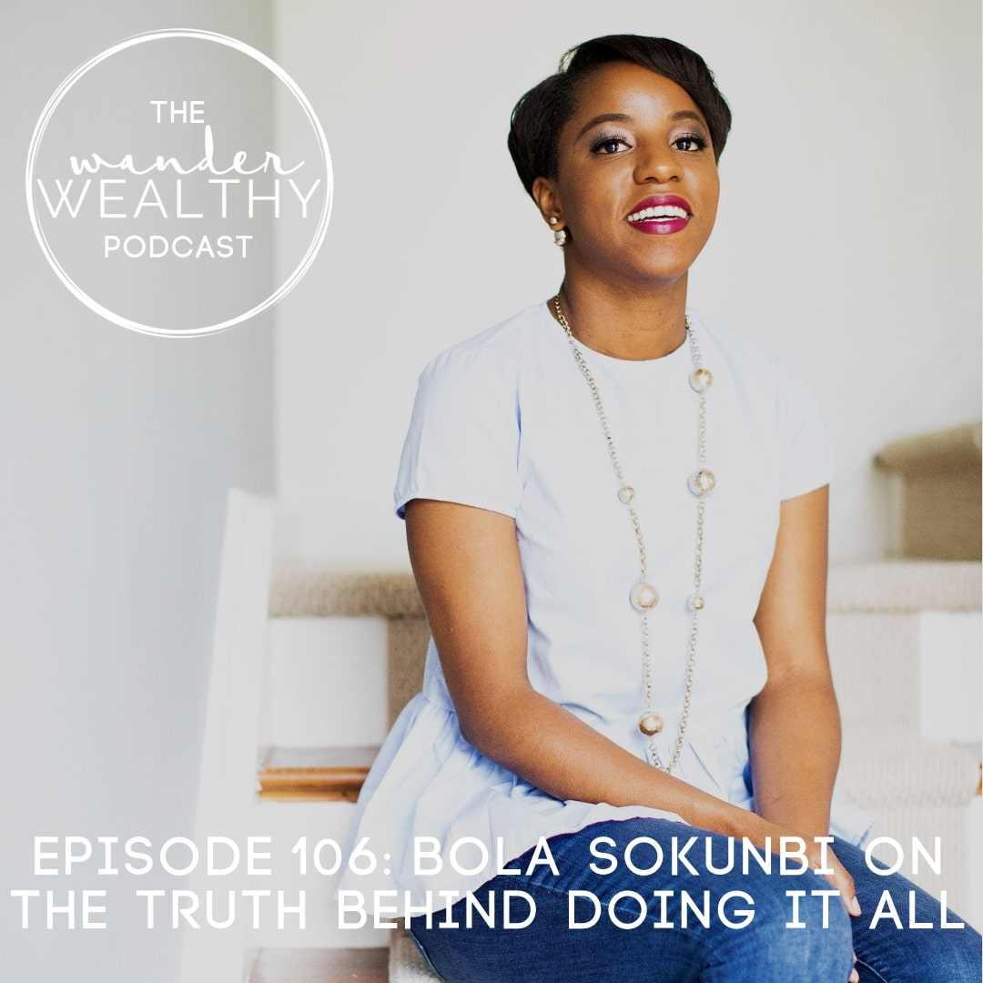 WW 106 Bola Sokunbi on The Truth Behind Doing It All-min.jpg