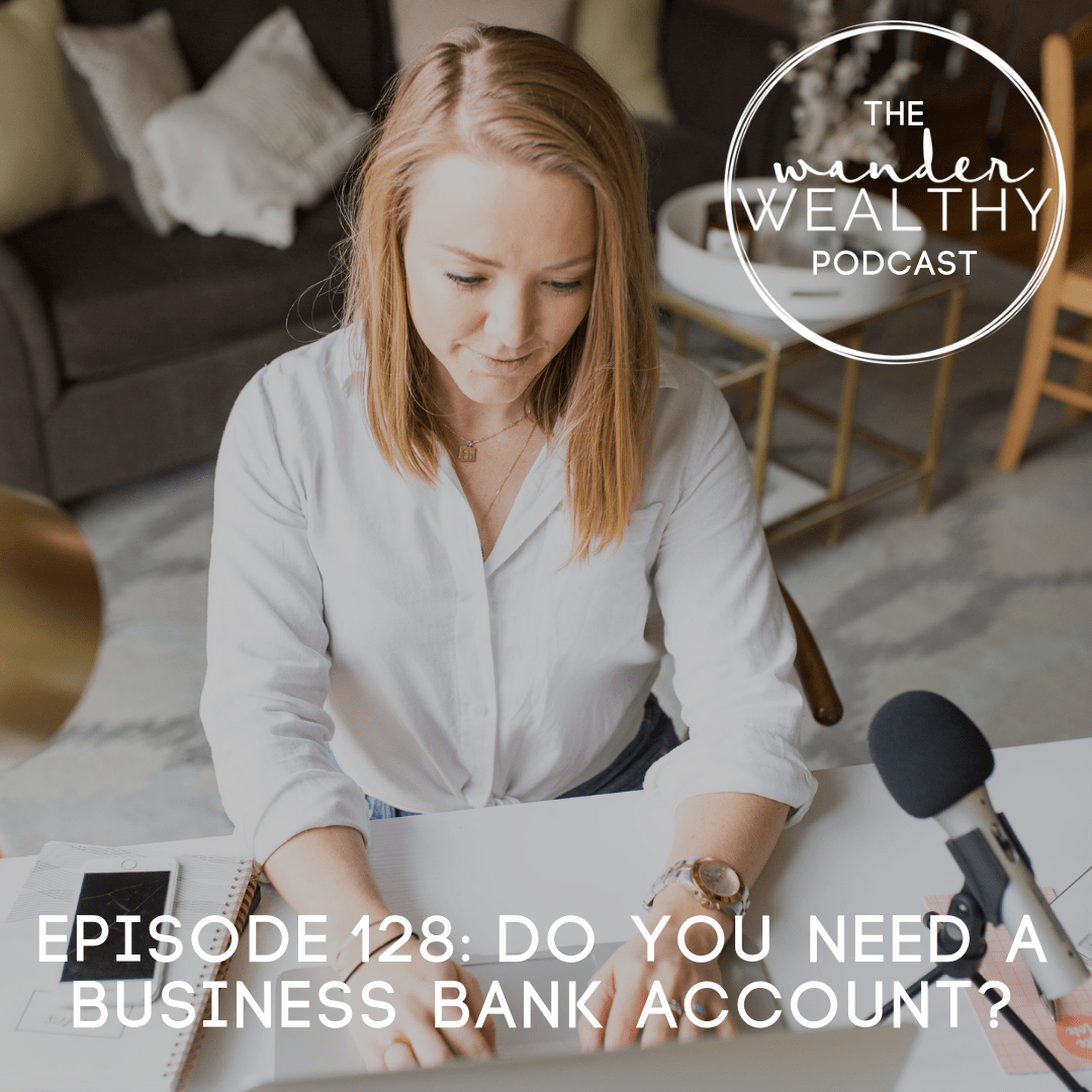 WW 128 Do You Need a Business Bank Account_ Plus, What to Consider.png