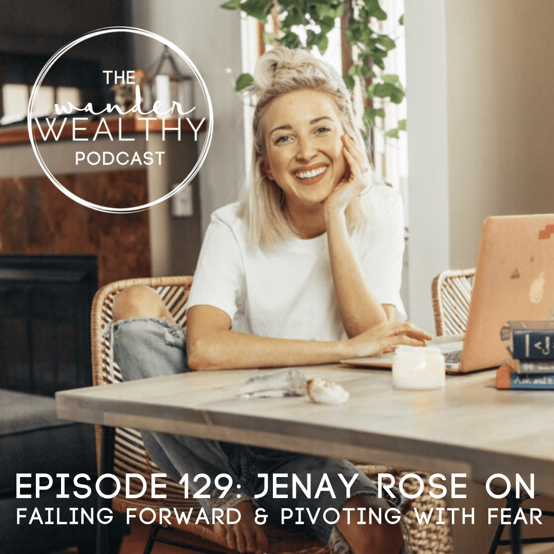 WW 129 Jenay Rose on Failing Forward and Pivoting with Fear.png