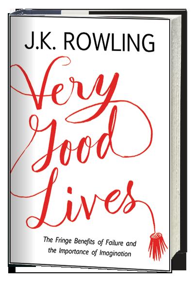 J.K. Rowling Very Good Lives