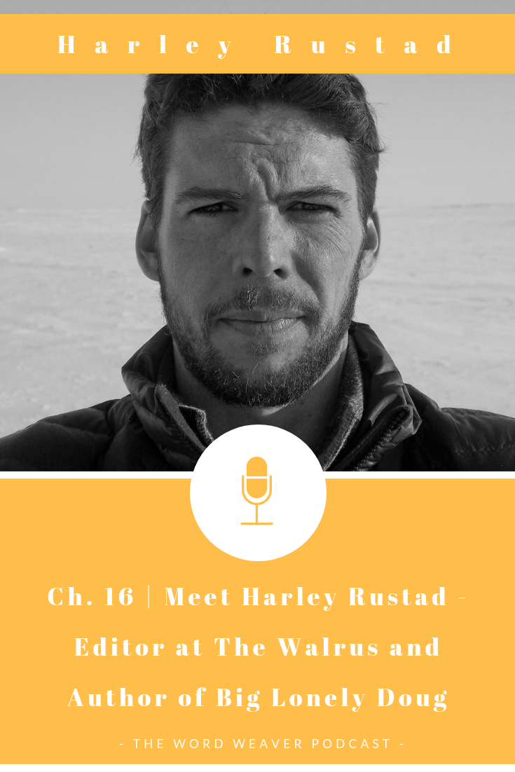 Harley Rustad Author of Big Lonely Doug and Editor at The Walrus