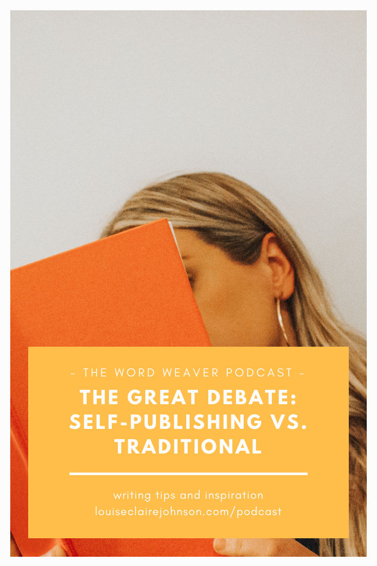Self-Publishing vs. Traditional Publishing - The Word Weaver Podcast Ch 5.png