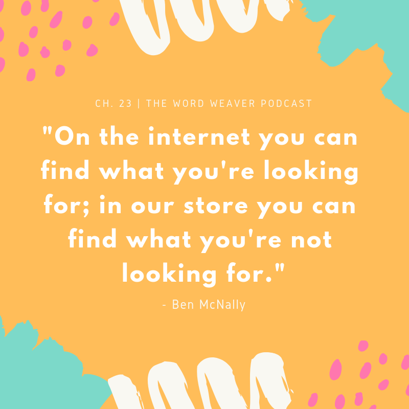 Quote on Indie Bookstores - Independent Bookstore Quote by Ben McNally Books