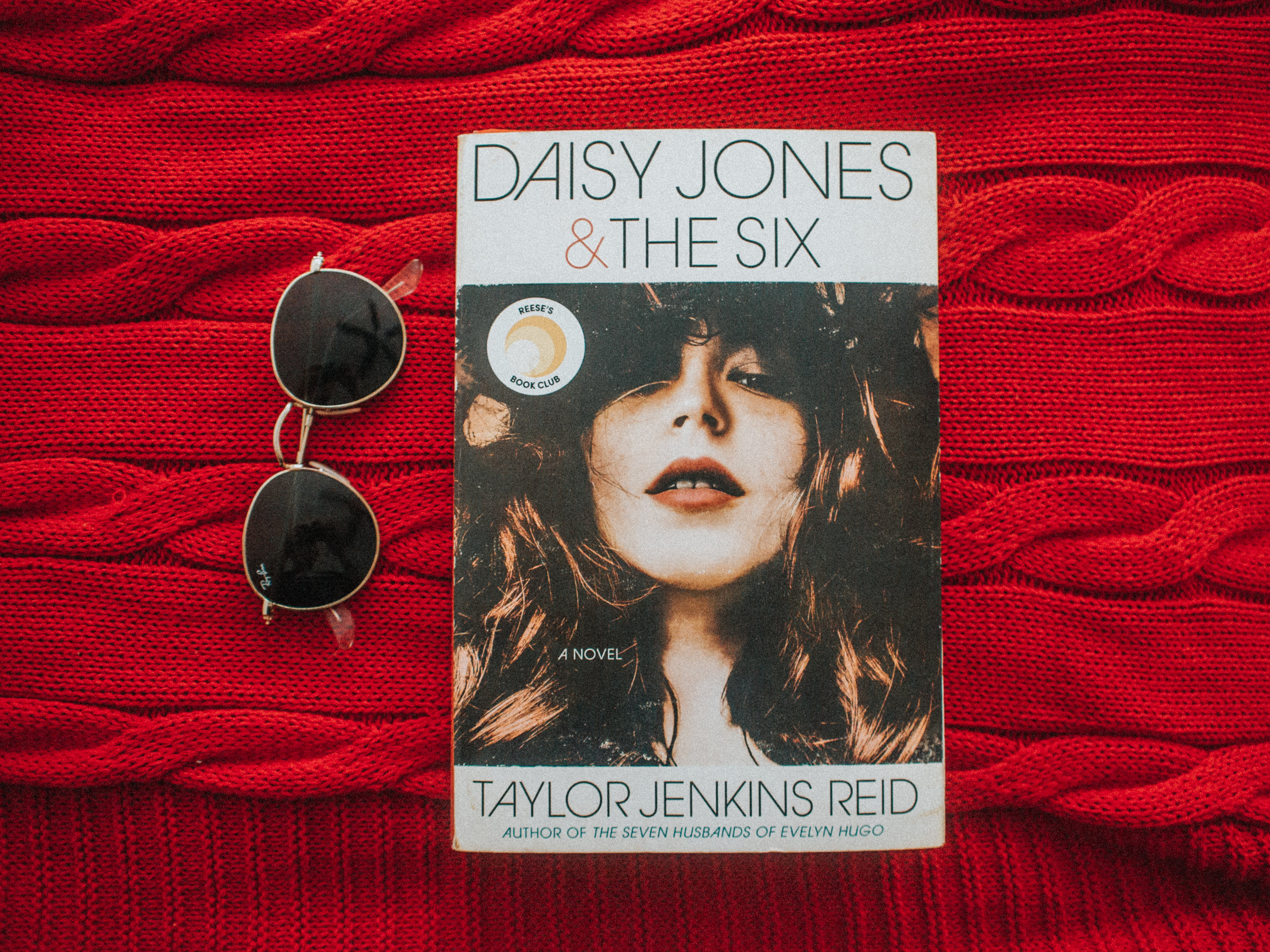 Daisy Jones and the Six by Taylor Jenkins Reid - Reese Witherspoon's Book Club - Hello Sunshine - Penguin Random House - Ballastine Books