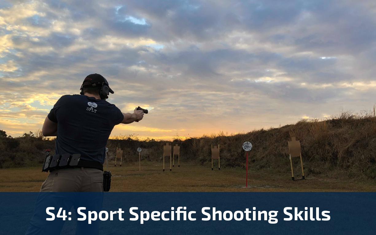 S4: Sport Specific Shooting Skills