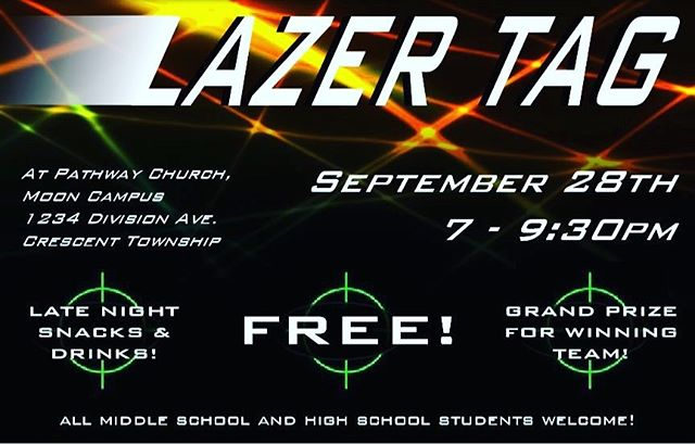Middle school and high school students.  Don't miss this epic night if lazertag!  We will have tons of food, entertainment (you and karaoke!), and a battle royale.  Team up with your closest friends to try to win our cash prize.  This Saturday at 7pm!!!