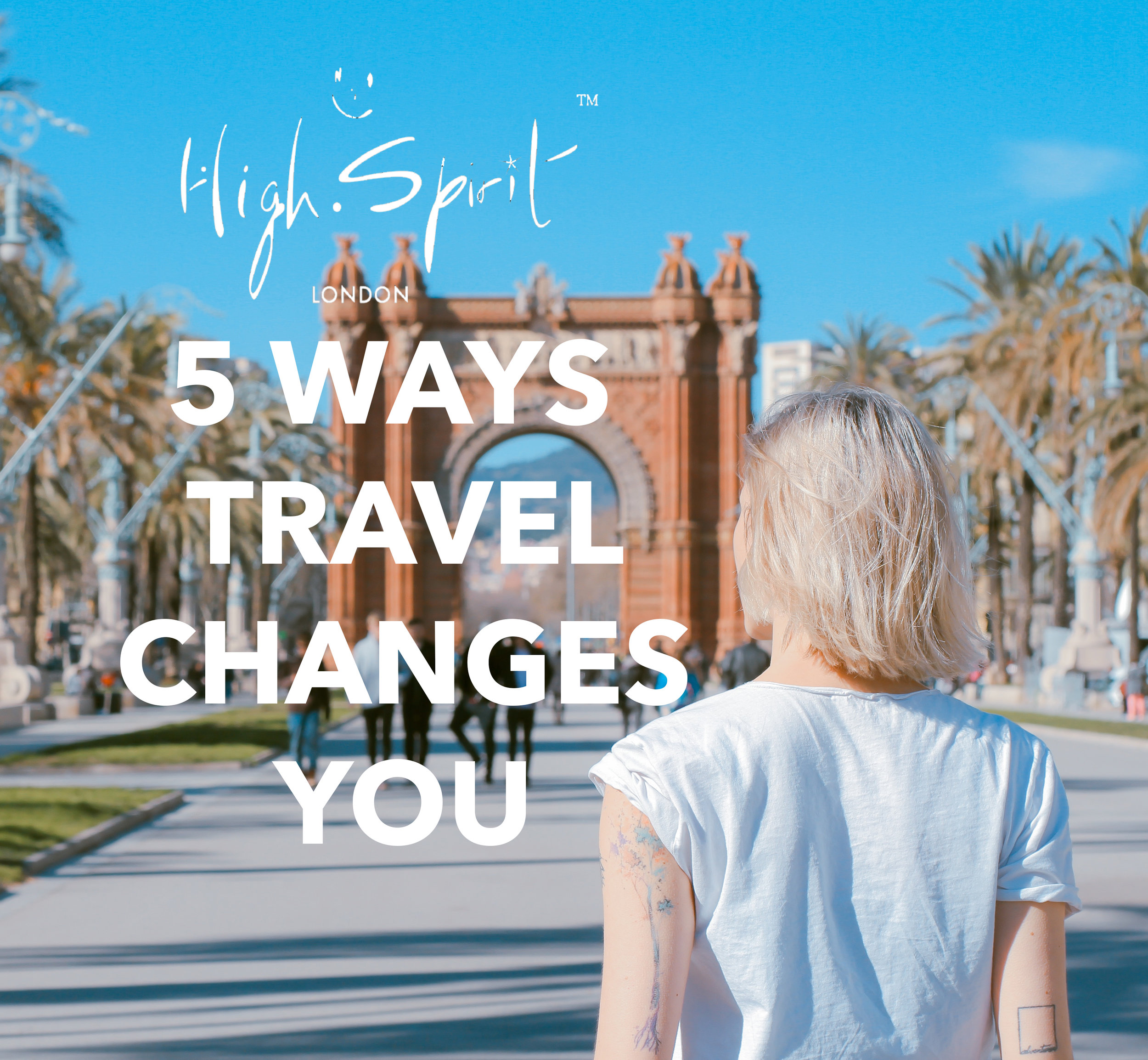 5 ways travel changes you