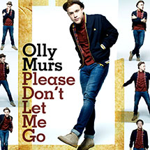"Olly Murs       ""Please Don't Let Me Go""       Guitarist &   Songwriter of 'This One's for the Girls' & 'Sophie'"