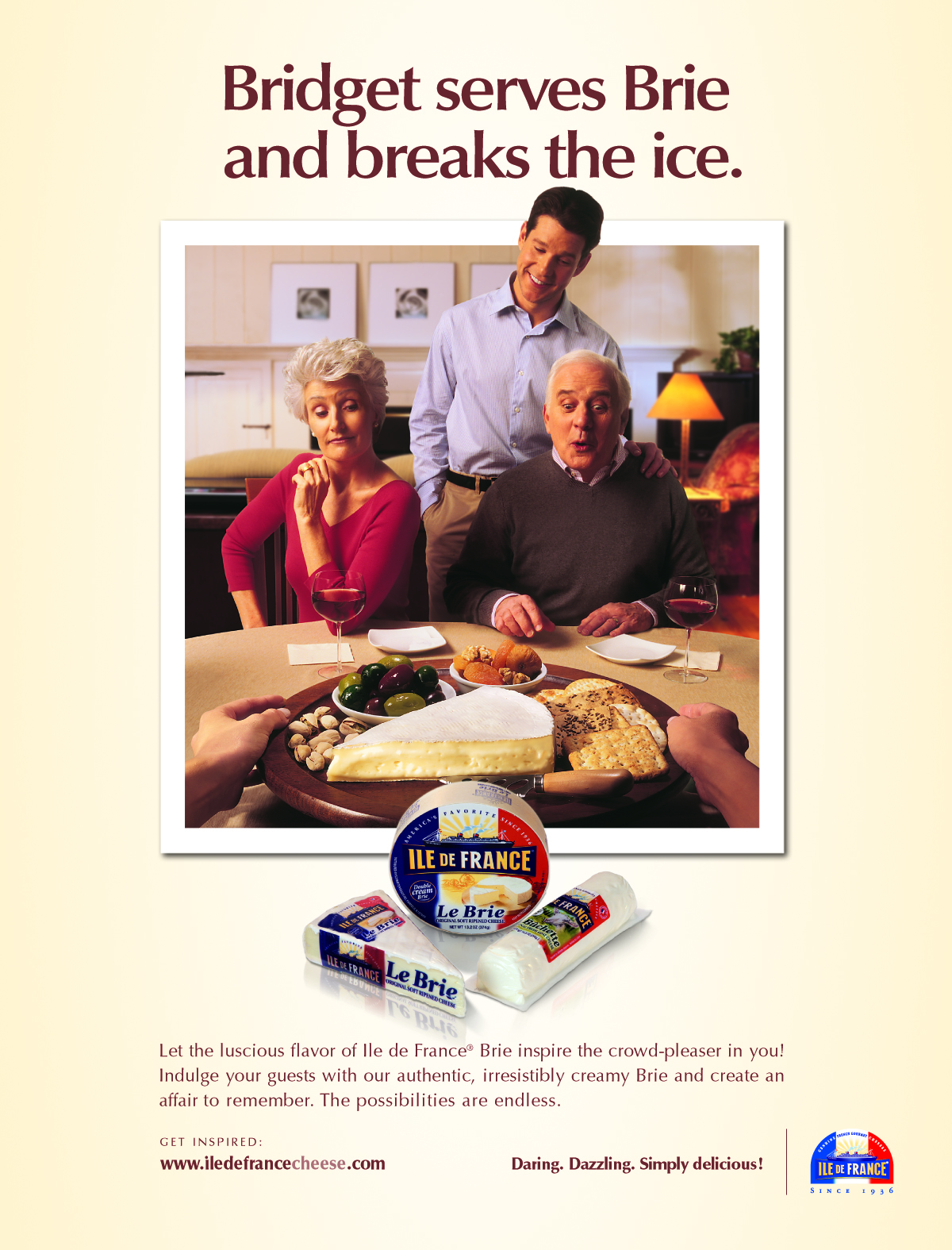Product ad for Ile de France Cheese to position their products as an approachable alternative to  more common cheeses.