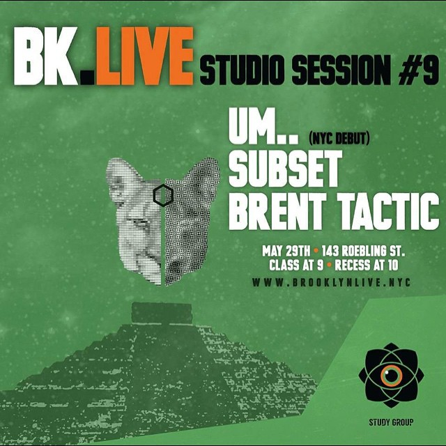 It's that time again. Our 2nd #StudyGroup event at @bk.live May 29th. Study session will be held at 9pm with recess to follow at 10pm. Live performances by @umdotdot @subsetgetsit & @brent_tactic.  Don't miss out! #BrooklynLive #StudyGroup #MusicEducation #StudySession  ______________________________ TIX available here: www.BrooklynLive.NYC