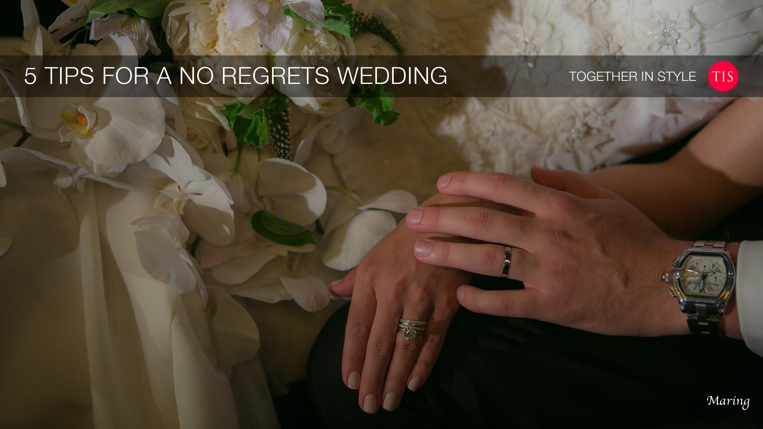 No Regrets Wedding Tips