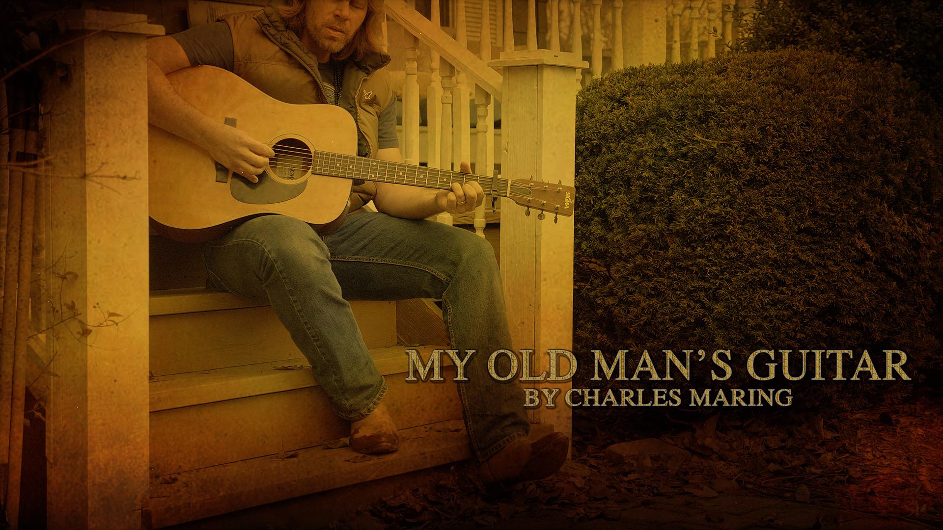 My Old Man's Guitar by Charles Maring.jpg