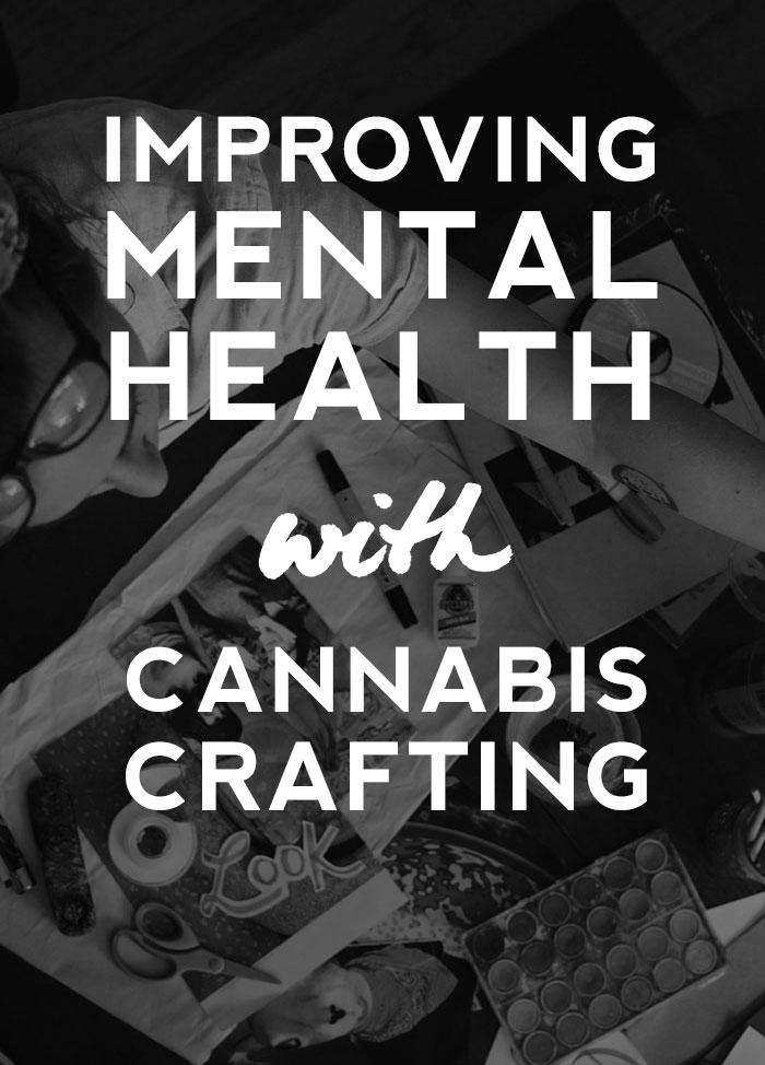 improve-mental-health-cannabis-crafts-cover.jpg