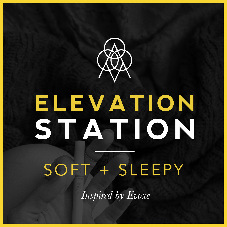 evoxe-sleep-elevation-station-playlist