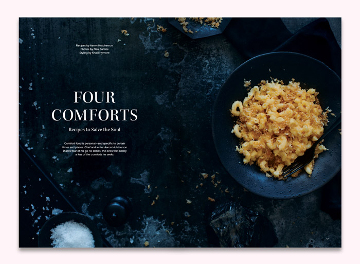 Four Comforts: Recipes to Salve the Soul  by Aaron Hutcherson Photos by Neal Santos | Styling by Khalil Hymore