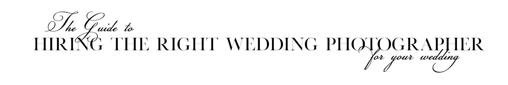 hiring the right wedding photographer header image.jpg