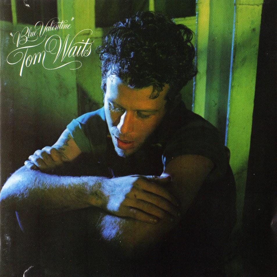 Blue Valentine / Tom Waits