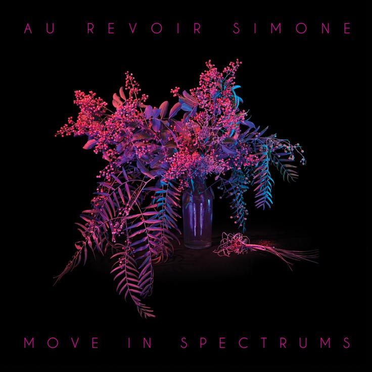 Move In Spectrums / Au Revoir Simone