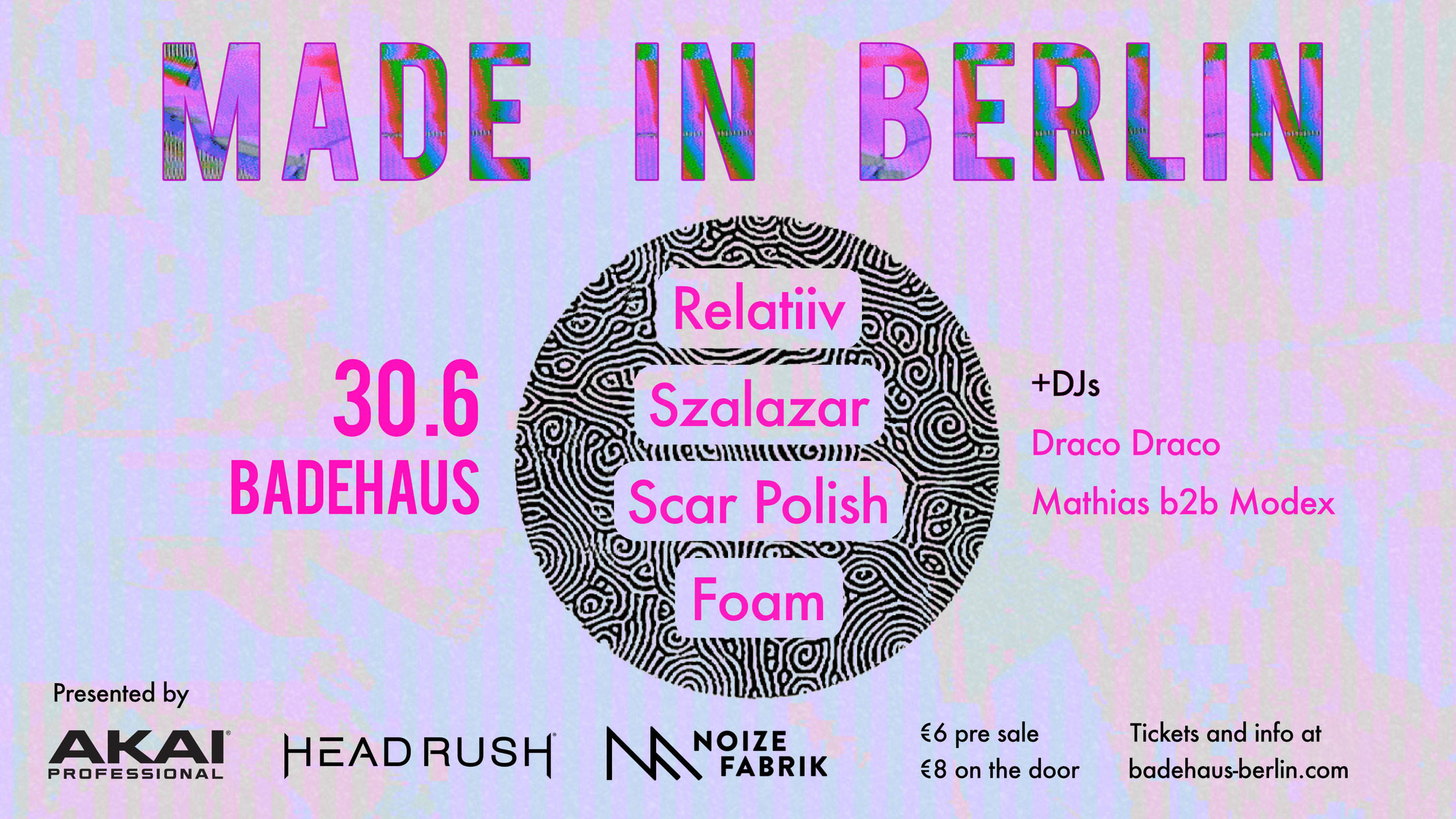 "Akai Professional  x  HeadRush , in collaboration with  Badehaus Berlin and  Noize Fabrik , present 'Made in Berlin', an evening of musical exploration and talent showcase, featuring multi-genre live acts and DJs - with truly established roots to Berlin's thriving musical culture.  Saturday - 30th of June, 8PM - 6AM Badehaus Berlin, (auf dem RAW-Gelände, Zugang Höhe Simon-Dach-Str.), 10245 Berlin  LIVE:  Scar Polish  (UK)  Foam  (EC/CAN)  RELATIIV  (CAT/DE)  Szalazar  (PT/UK)  DJ sets:  Sunday Club  Matthias & Modex (IT/DE)  ///////  SCAR POLISH Berlin-based Scar Polish, moniker to British-born Robin Fisher, is the final product of a transition phase. Combining an indie rock upbringing with the inclusion of deranged electronics, Scar Polish takes a new musical leap into dream psychedelia, gritty sampling and ethereal soundscapes, yet keeping it playful, personal, lo-fi to its fullest and, most importantly, doing DIY justice.  https://soundcloud.com/scarpolish/   https://www.facebook.com/scarpolish/   FOAM Inspired by Hans Christian Andersen's dark tale of the little Mermaid, Ecuadorian-born musician Miche Moreno left her life in Canada for Berlin in order to create little melodies of the heart and recount stories of heartache and the human condition. As Foam, her project and music becomes a manifesto of the human ability to change and adapt as a mean to survival, dissolving into sea foam as the waves are perpetually created into destruction.  http://foamsound.com/   https://www.facebook.com/foamsound   SZALAZAR Bonded by a mutual love of bombasticity, Berlin synthpop duo Szalazar blends upbeat electronic optimism and dreamlike atmospheres with a darker, brooding undertone. Szalazar is a tapestry of anxiety, euphoria and delirium; as beautiful as it is brutal.  https://soundcloud.com/szalazar   https://www.facebook.com/sszalazar/   RELATIIV  Born out of improvisational sessions with honesty at its core, Catalan-German band Relatiiv found in Berlin a common ground and a passion for nu-soul and downtempo hip hop beats. As the creative process is repurposed into a collective therapy, their music dives into an intersection of electronics, soul and whispered emotion, represented as their true creative and mindful expression.  https://soundcloud.com/relatiiv   https://www.facebook.com/relatiiv/   SUNDAY CLUB Sunday Club is group of five friends based in Berlin who want to share a collective Sunday experience with cool people who like cheesy house records, cinnamon rolls and love. Bound together by weirdness and kindness in equal parts, they began a thorough investigation into the best way to spend Sundays. After a long, arduous winter of research, the solution had been found: ""cinnamon rolls and weird music and lots of dancing.""  https://soundcloud.com/sundayclubberlin    https://www.facebook.com/sundayclubberlin/    MATTHIAS & MODEX Matthias & Modex, are the two founders behind the newly established Berlin based collective Foundation. They share a highly eclectic style ranging anywhere from old school breaks with hip hop influences as well as trance and techno with more complex forms of synthesis. The mood in their sets yet still maintains a common essence throughazout the various genres presented, ultimately showing their own imprint.  https://www.facebook.com/foundation.nasty/    https://www.facebook.com/xemod/"
