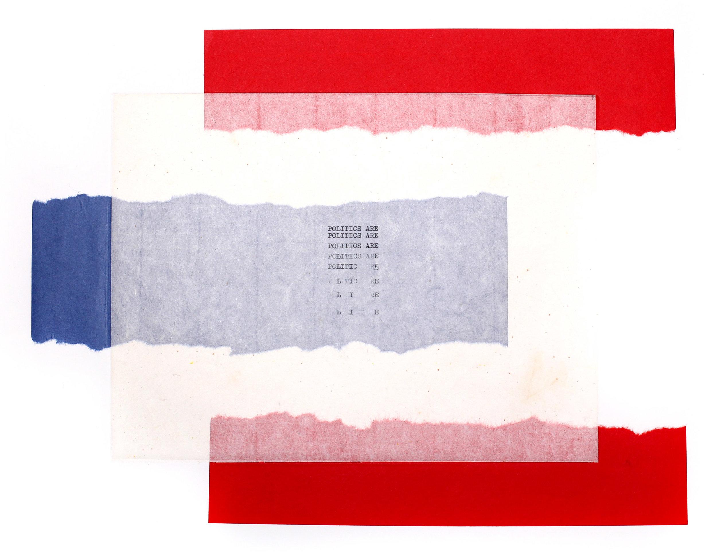 POLITICS ARE LIE (U/P), 2019, Typewriter Art with Chine-Colle, 22 x 14 inches