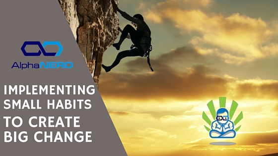 Implementing Slapp Habits to Create Big Change