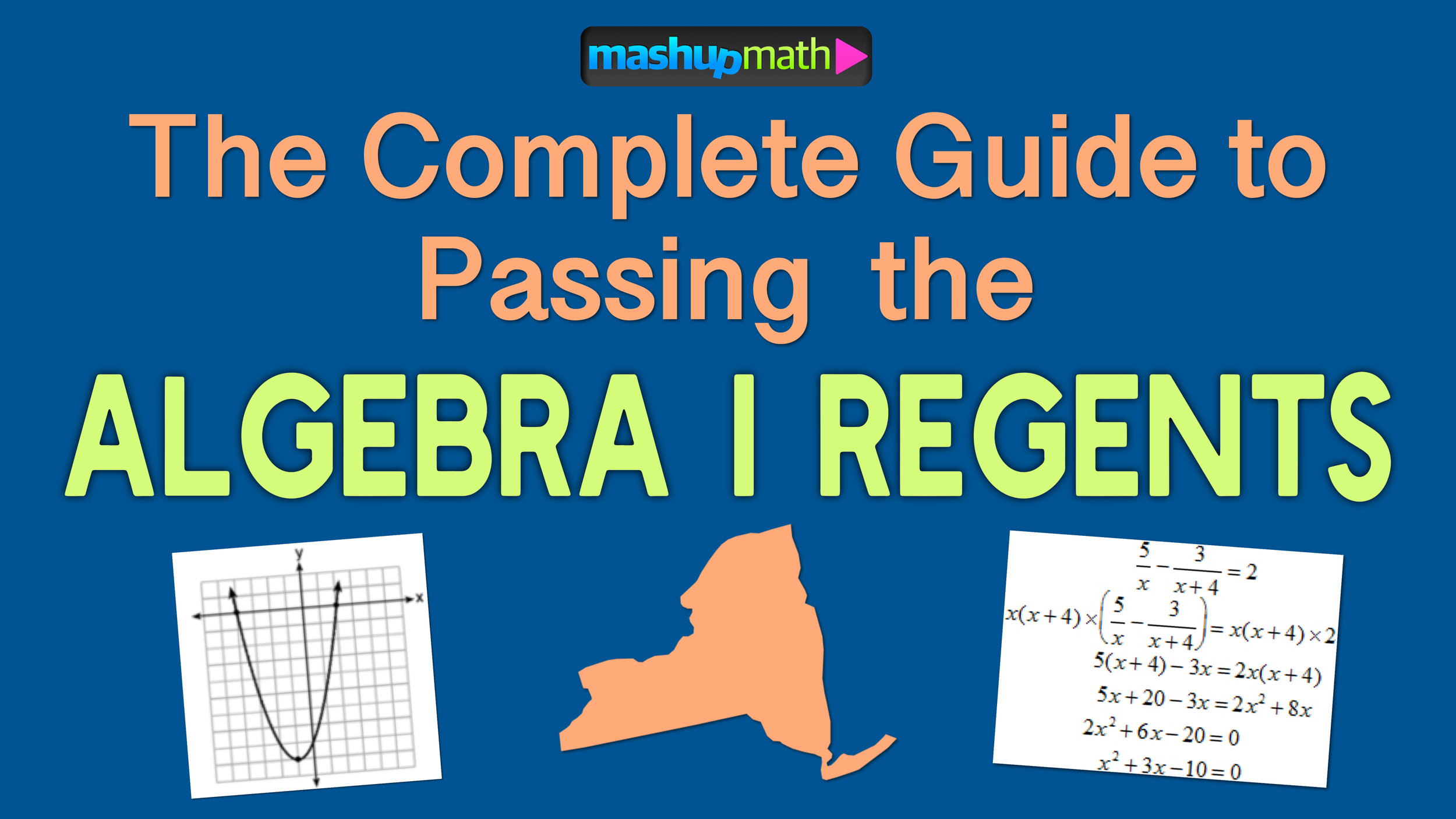 The Ultimate Guide To Passing The Algebra 1 Regents Exam Mashup Math