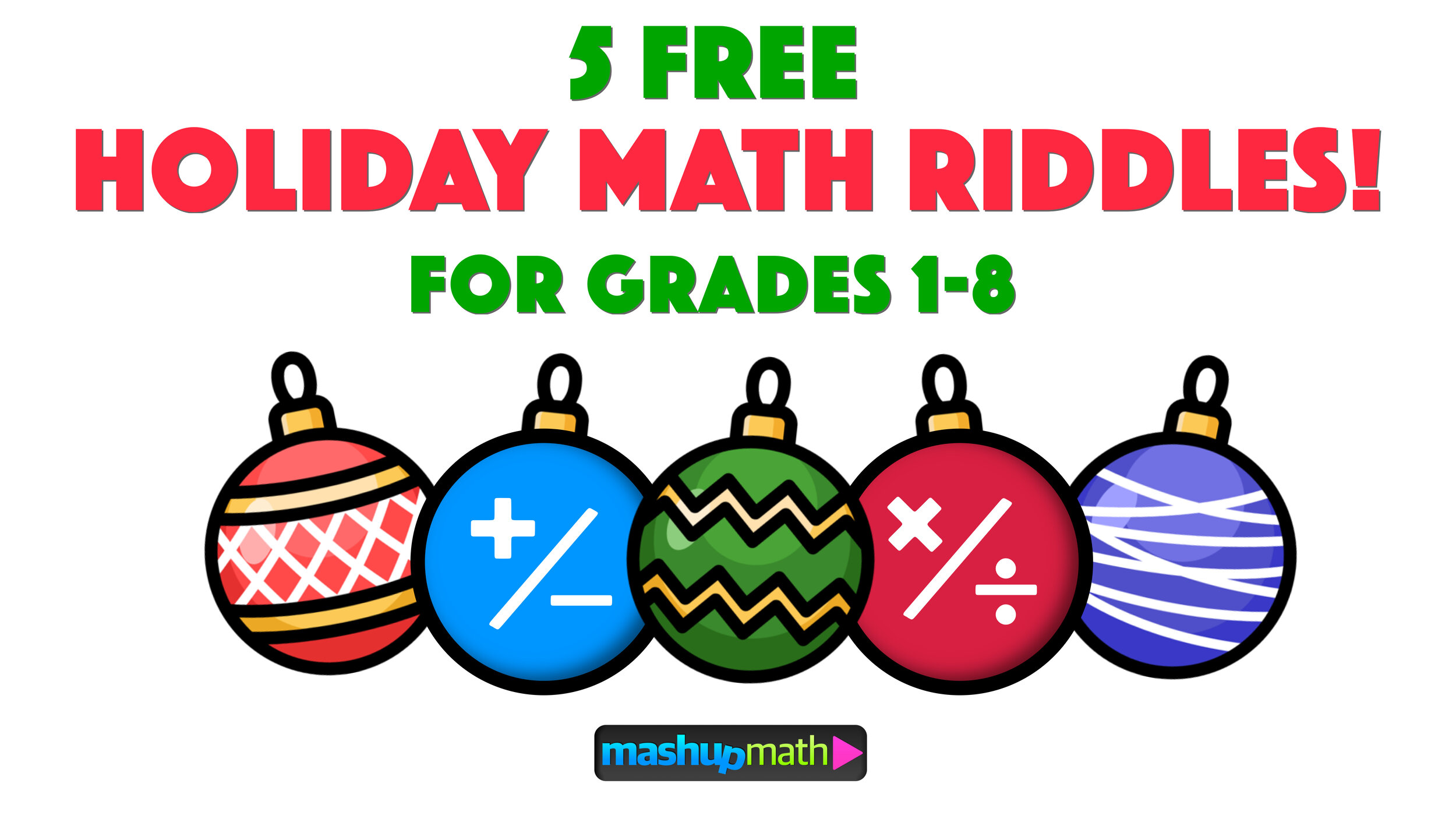 5 Fun Christmas Math Riddles And Brain Teasers For Grades 1 8 Mashup Math