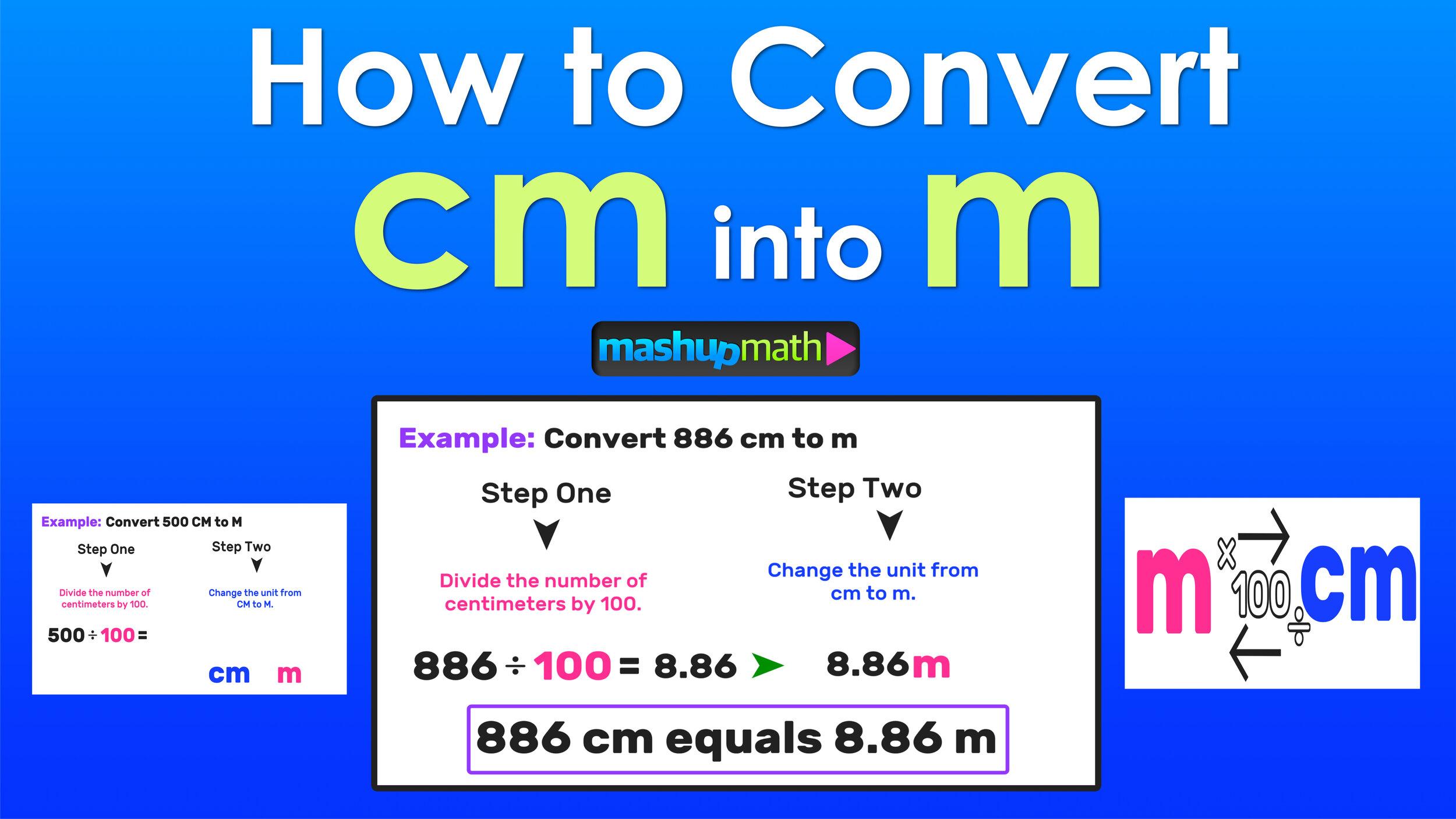 Cm To M 2 Easy Steps Mashup Math