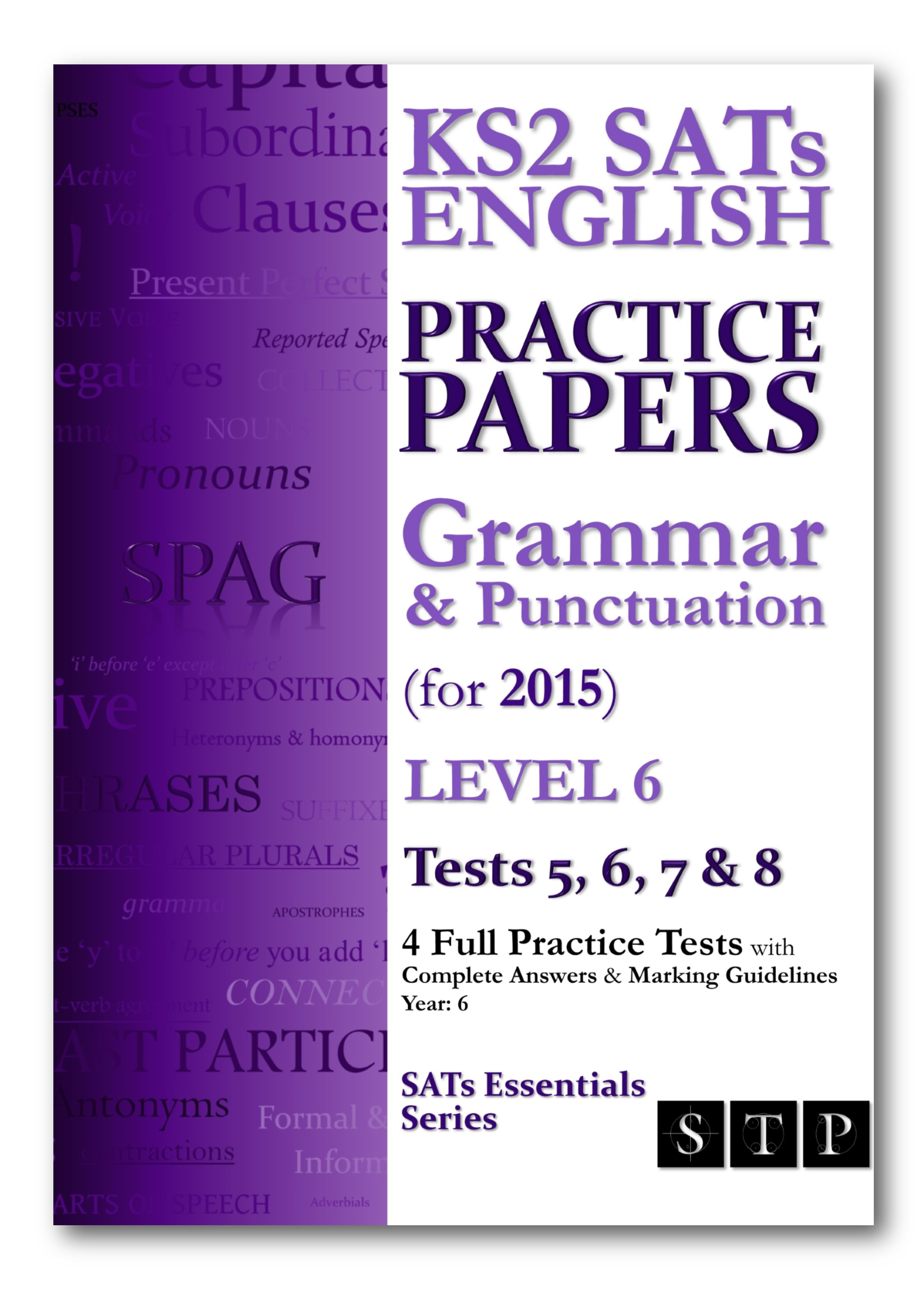 KS2 SATS Grammar & Punctuation Practice Papers Level 6 Tests 5, 6, 7 & 8