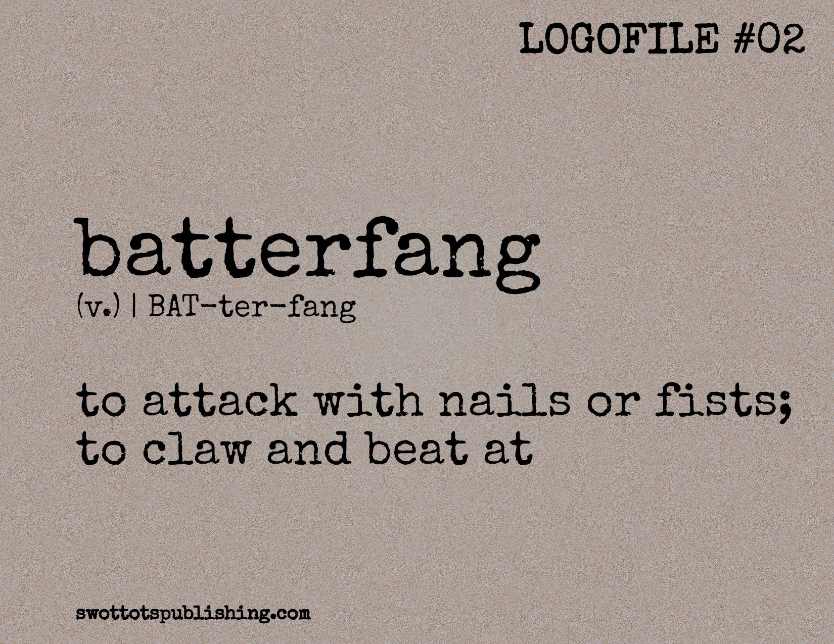 STP Logofile #02 | batterfang (v.)