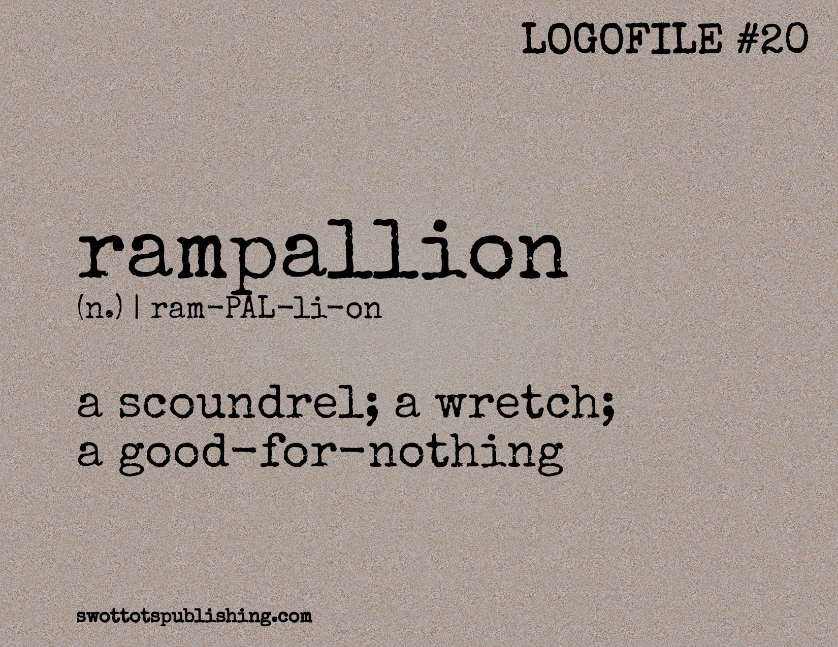STP Logofile #20 | rampallion (n.)