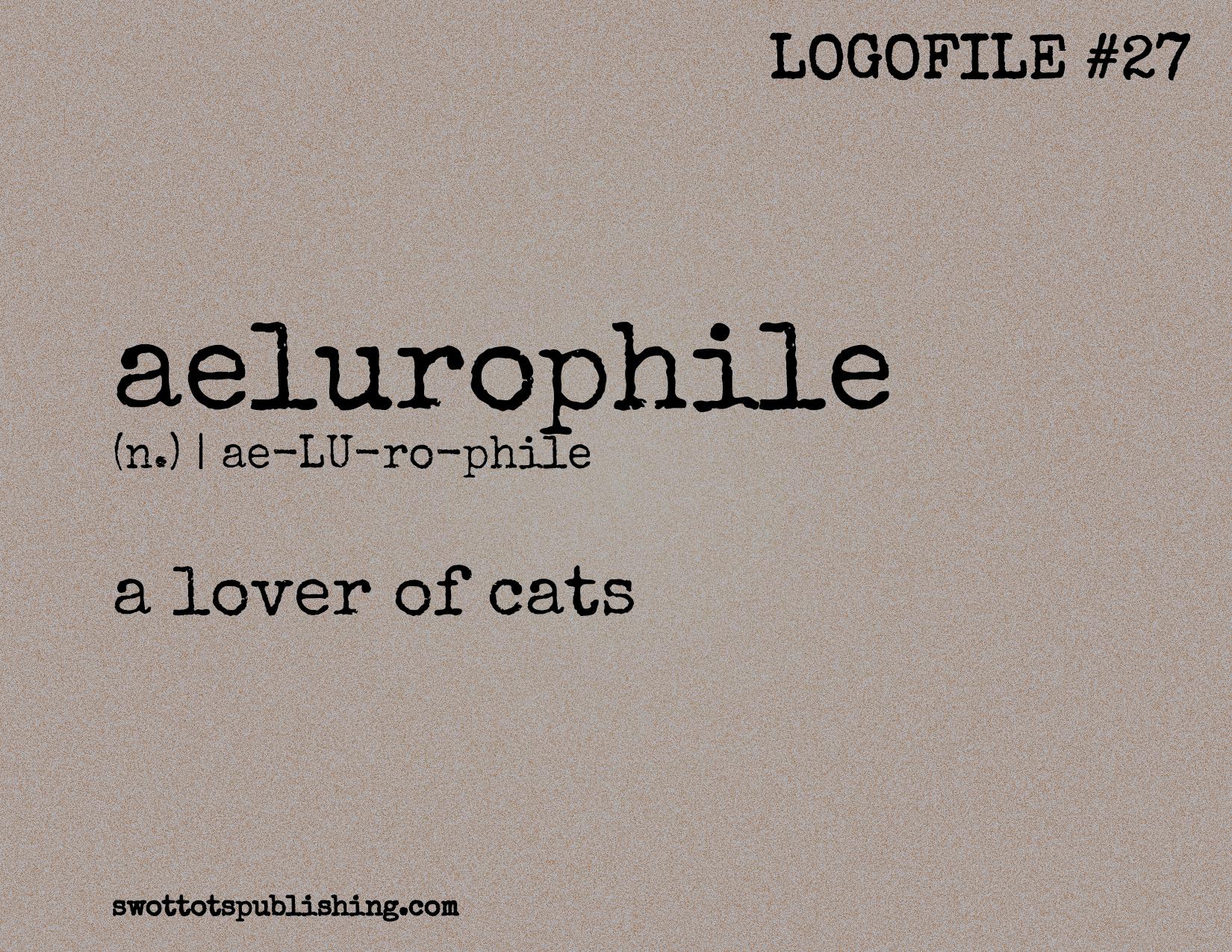STP Logofile #27 | aelurophile (n.)