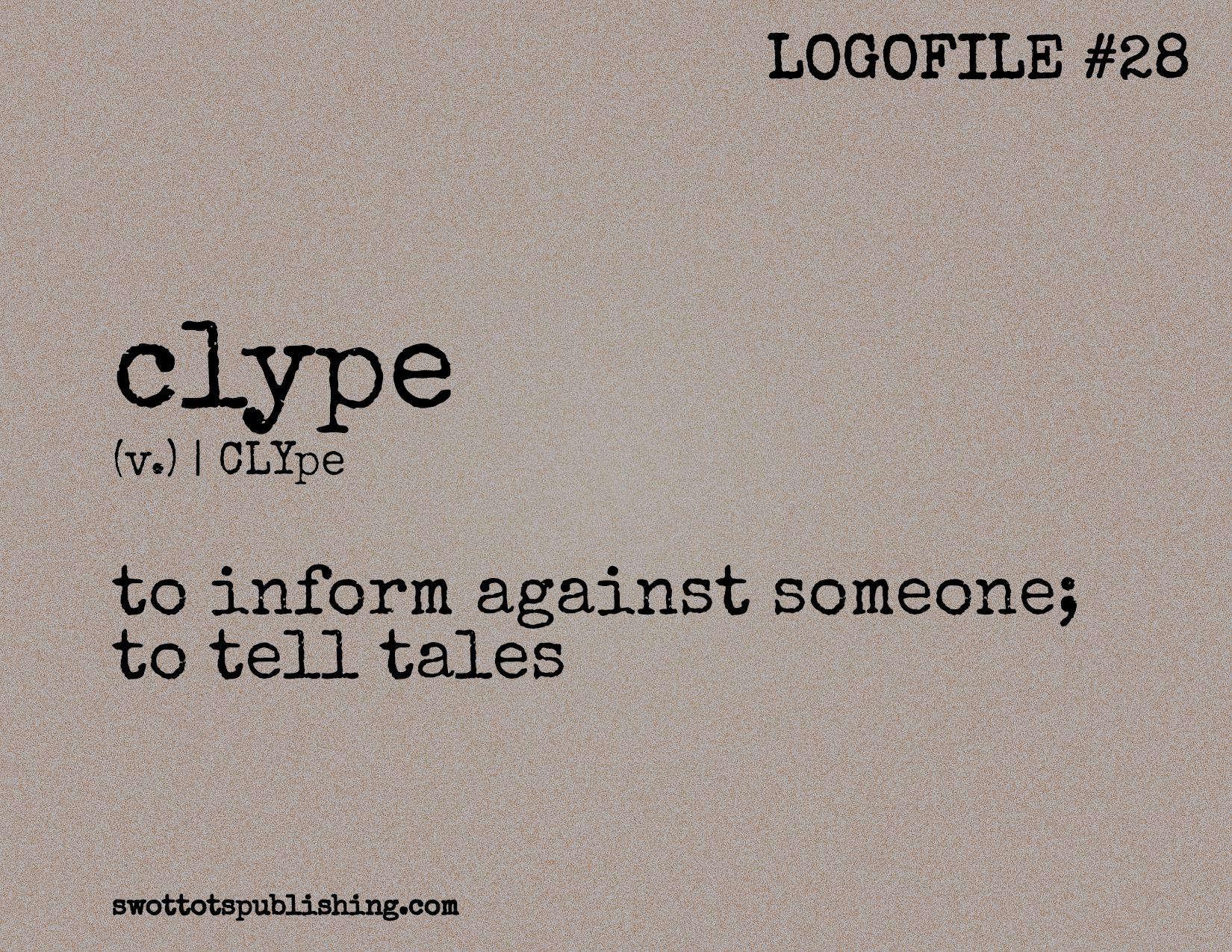 STP Logofile #28 | clype (v.)