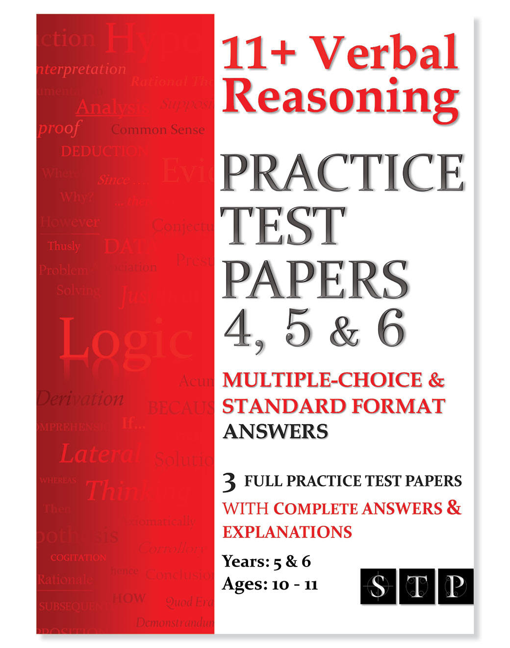 STP Books 11+ Verbal Reasoning Practice Test Papers 4, 5 & 6: Multiple-Choice & Standard Format Answers (Ages 10-11: Years 5 & 6)