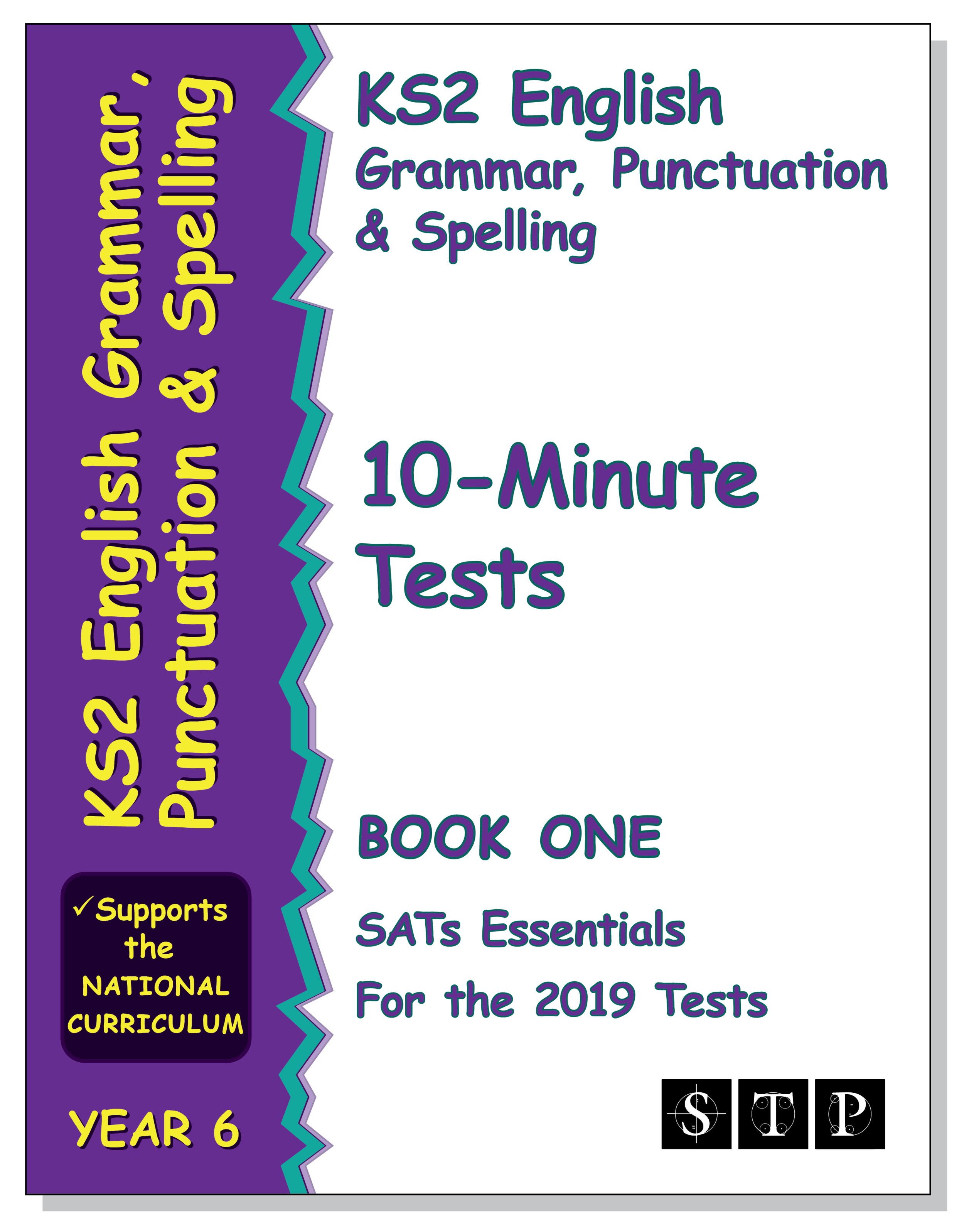 STP Books KS2 English Grammar, Punctuation and Spelling 10-Minute Tests for the 2019 Tests – Book One (Year 6) (STP KS2 English SATs Essentials)