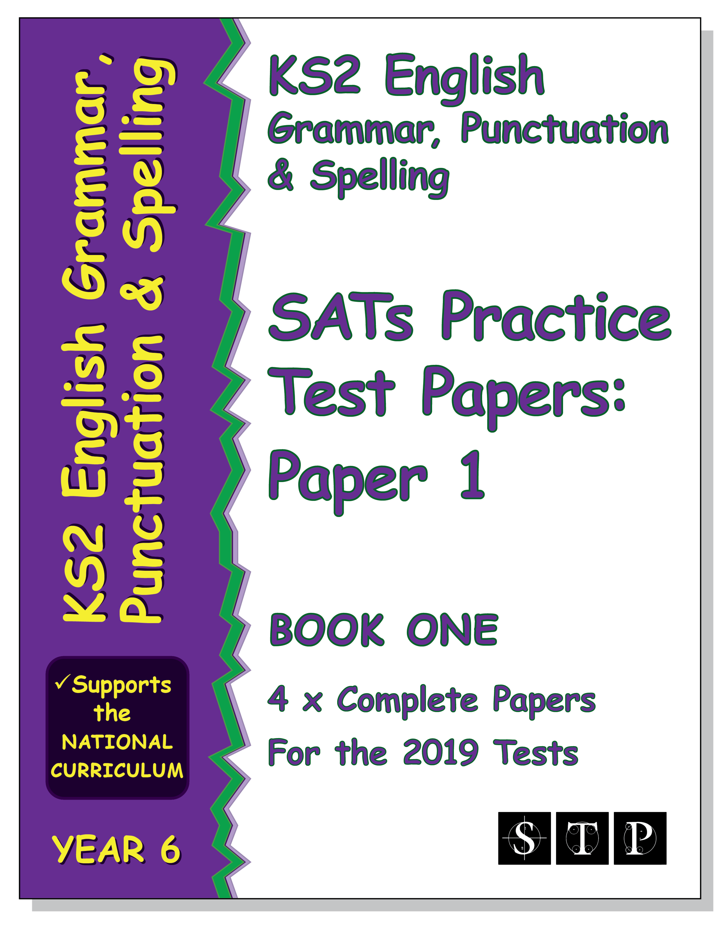 STP Books KS2 English Grammar, Punctuation and Spelling SATs Practice Test Papers for the 2019 Tests: Paper 1 – Book One (Year 6) (STP KS2 English Revision)