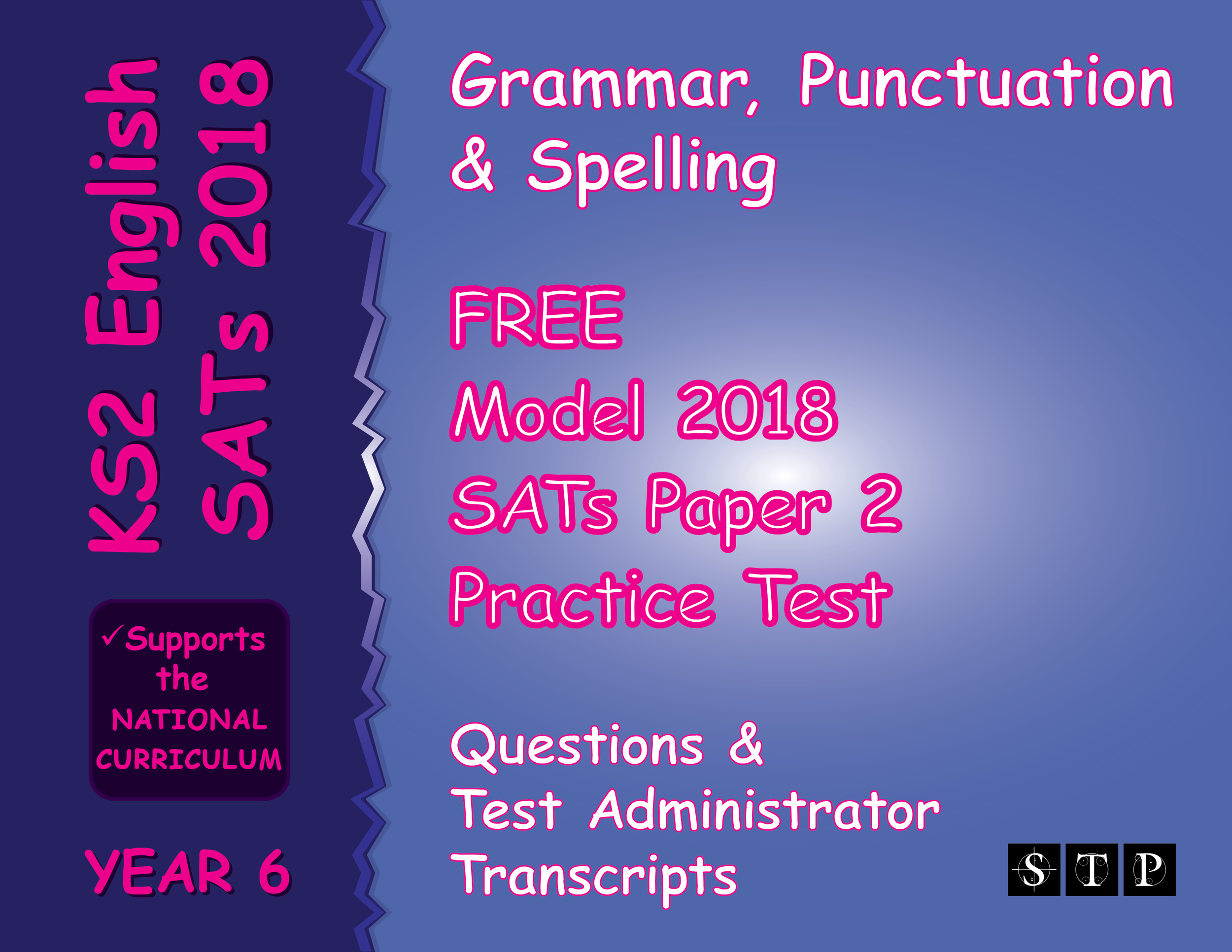 Free 2018 KS2 SATs English Paper 2 Test - VIEWABLE, DOWNLOADABLE & PRINTABLE PDFs!