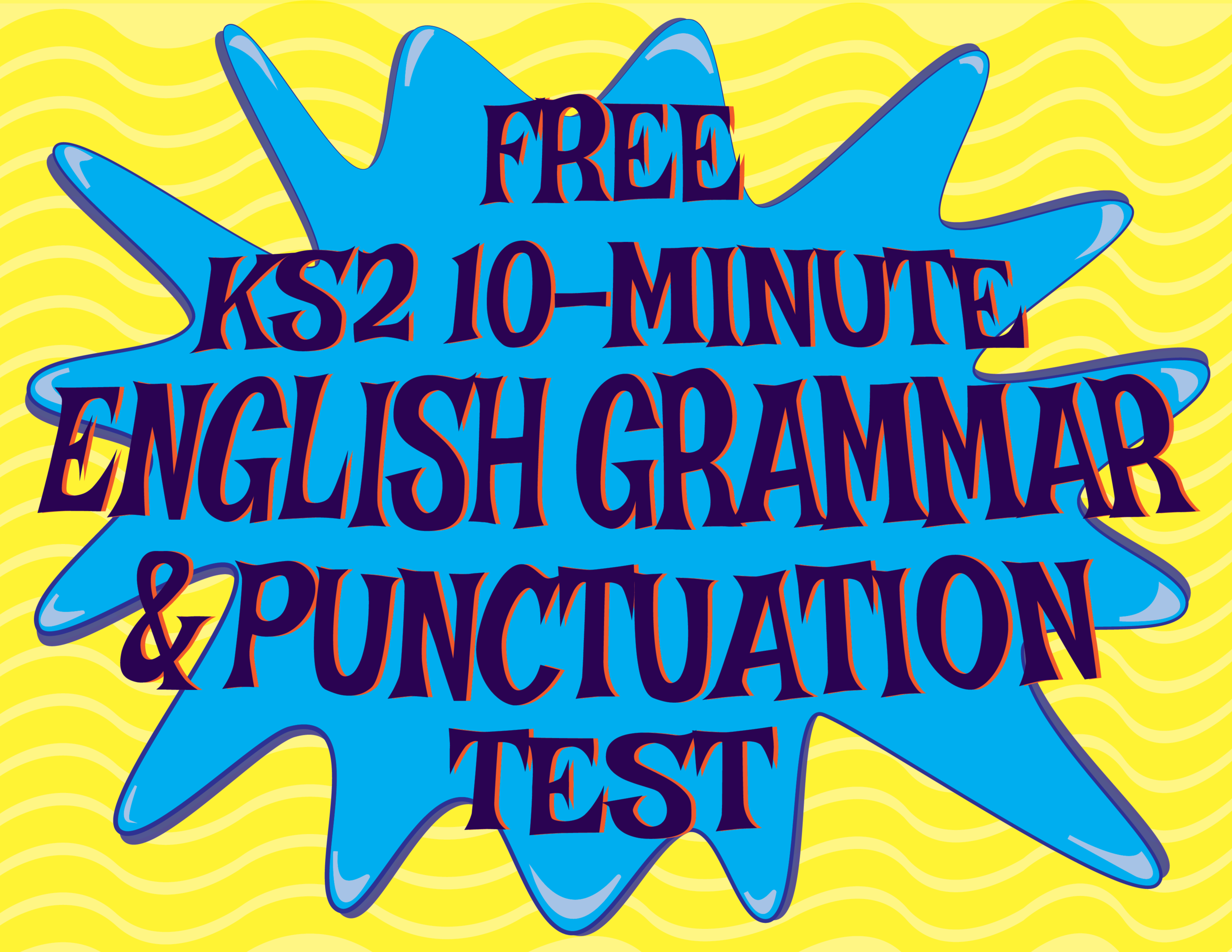 Free KS2 10-Minute English Test - Questions & Answers - DOWNLOAD THE PRINTABLE PDFs OR DO IT ONLINE!