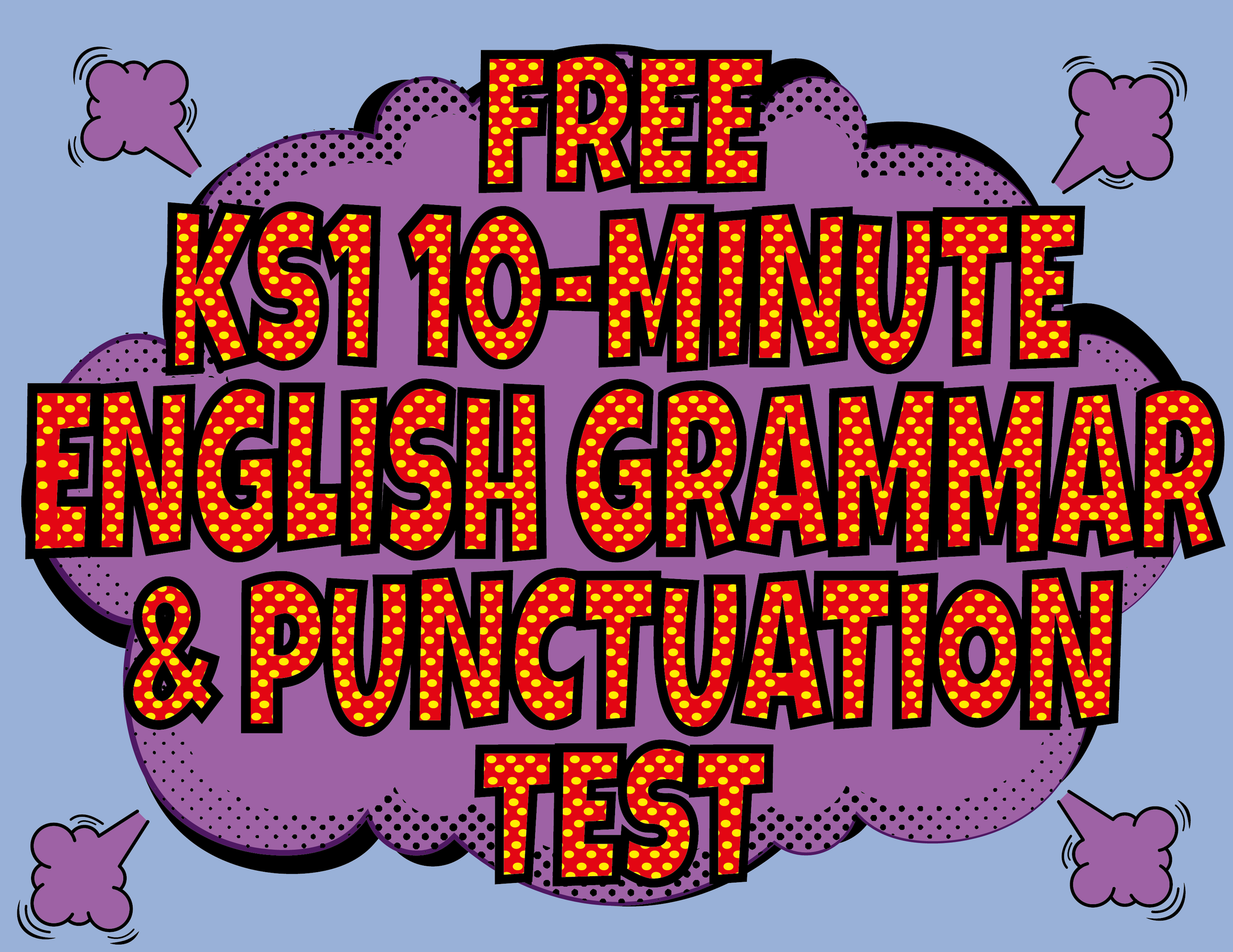 Free KS1 10-Minute English Test - Questions & Answers - DOWNLOAD THE PRINTABLE PDFs OR DO IT ONLINE!