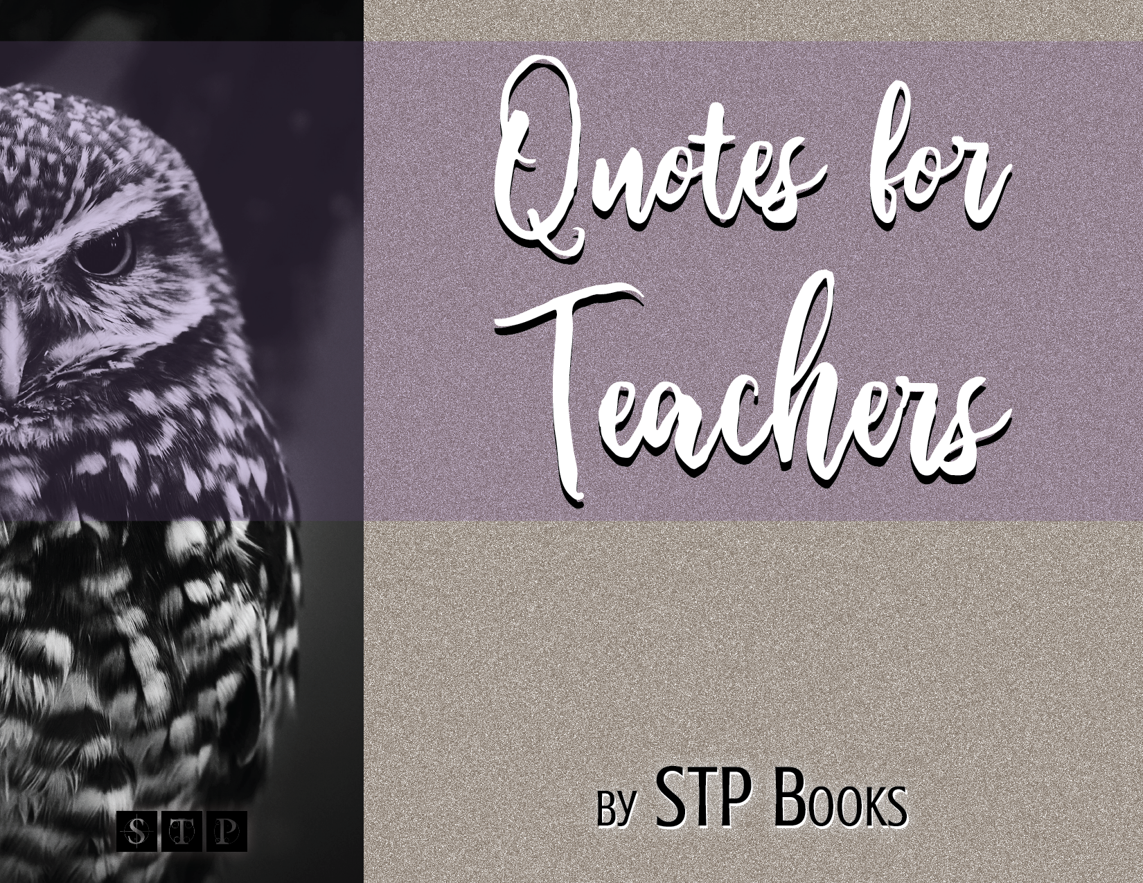 Quotes for Teachers STP Books